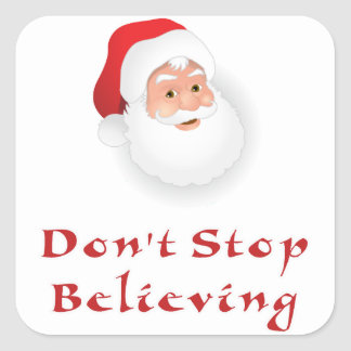 Don't stop believing square sticker