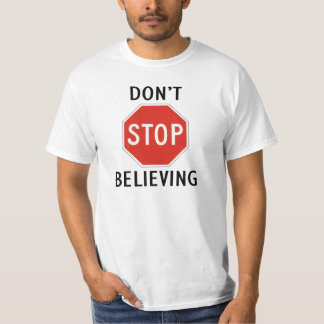dont stop believing t shirts