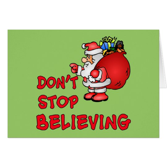 Don't Stop Believing With Santa Claus Card