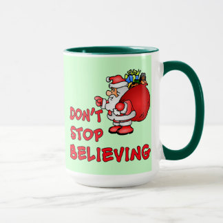 Don't Stop Believing With Santa Claus Mug