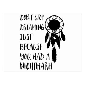 Don't stop dreaming postcard