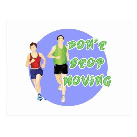 Don't Stop Moving Marathon Runner Postcard