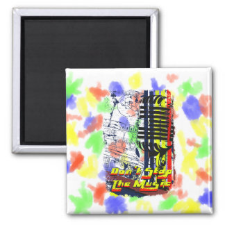 dont stop music affected grunge image 2 inch square magnet