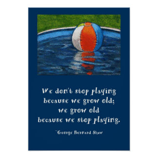 DON'T STOP PLAYING POSTER