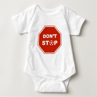 Don't Stop playing soccer Tee Shirt