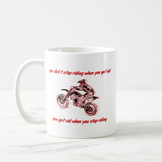Don't Stop Riding Dirt Bike Motocross Mug