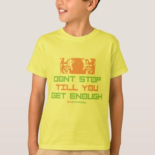 Dont Stop Till You Get Enough T-Shirt