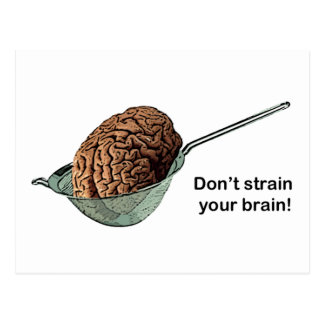 Don't Strain Your Brain! Postcard