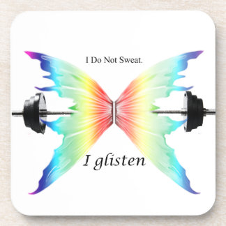 Don't Sweat...Glisten Drink Coaster