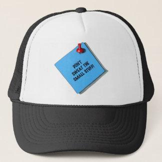 DON'T SWEAT SMALL STUFF MEMO TRUCKER HAT