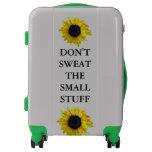 don't sweat the small stuff, sunflower,