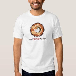 Don't Sweat the Vet! T Shirt