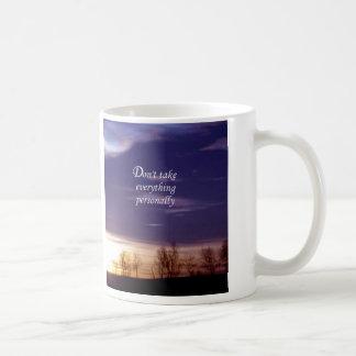 Don't Take Everything Personally Coffee Mug