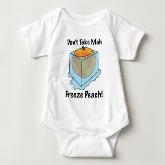 Don't Take Mah Freeze Peach! Baby Bodysuit