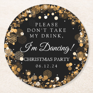 """""""Don't Take My Drink"""" Christmas Party Gold Round Paper Coaster"""