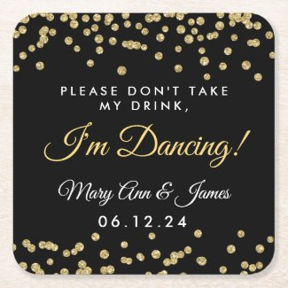 Don't Take My Drink! Gold Confetti Black Round Paper Coaster