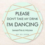 """Don&#39;t Take My Drink Wedding Coaster 