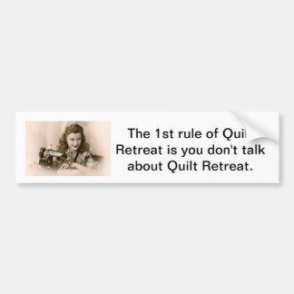 Don't talk about Quilt Retreat bumper sticker