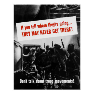 Don't Talk About Troop Movements! Poster