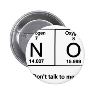 Don't Talk To Me Periodic Table Button