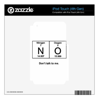 Don't Talk To Me Periodic Table iPod Touch 4G Skins