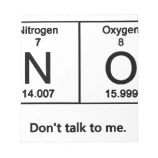 Don't Talk To Me Periodic Table Notepad