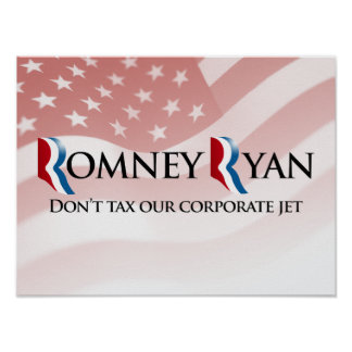 DON'T TAX OUR CORPORATE JET -.png Posters