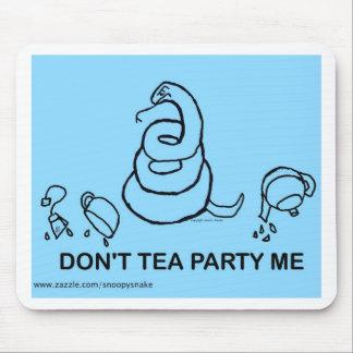 Don't Tea Party Me - blue Mouse Pad