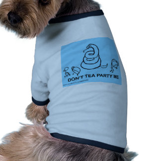 Don't Tea Party Me - blue Pet Shirt