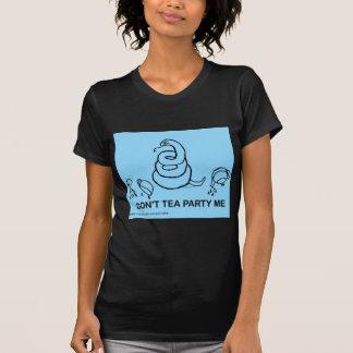 Don't Tea Party Me - blue Tshirt