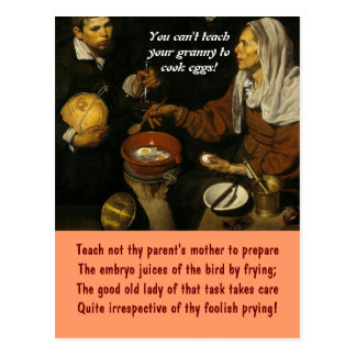 Don't teach your granny to cook eggs! postcard