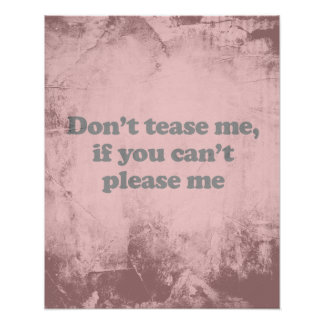 DON'T TEASE ME IF YOU CAN'T PLEASE ME POSTER