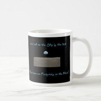 Don't Tell Me the Sky is the Limit Coffee Mug