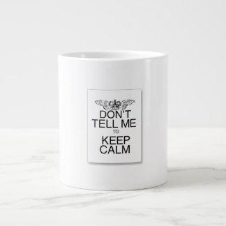 dont tell me to keep calm mug 20 oz large ceramic coffee mug