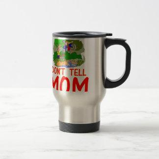Don't tell MOM bike 15 Oz Stainless Steel Travel Mug