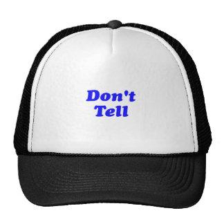 don't tell trucker hat
