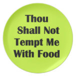 Don't Tempt Me With Food Dinner Plates