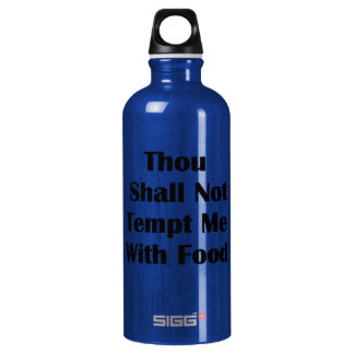 Don't Tempt Me With Food Water Bottle