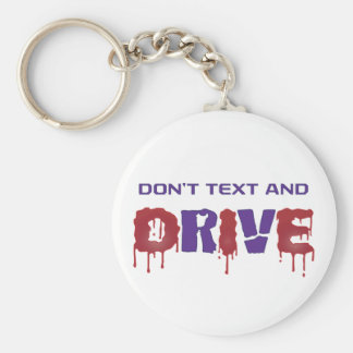 Don't Text and Drive Basic Round Button Keychain