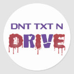Don't Text and Drive Classic Round Sticker