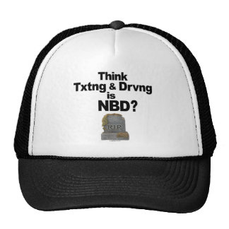 Don't Text and Drive Trucker Hat