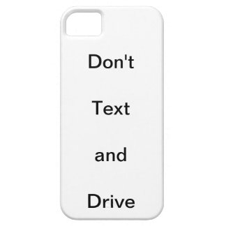 Don't text and Drive iPhone SE/5/5s Case