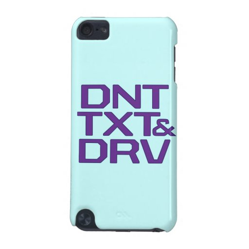 Don't Text and Drive iPod Cover