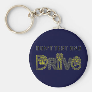 Don't Text and Drive Keychain
