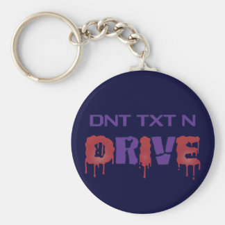 Don't Text and Drive Keychains