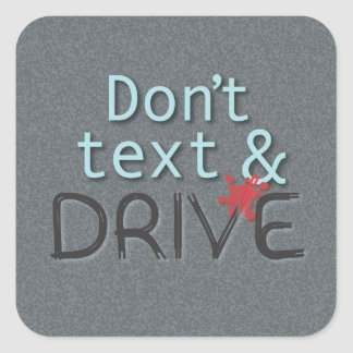 Dont Text and Drive Stickers