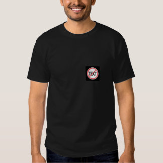 dont text and Drive Tshirts