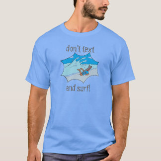 Don't Text and Surf Wipeout Surfer T-Shirt