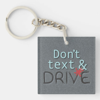Don't Text & Drive Keychain