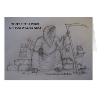 Don't Text & & Drive Pencil Drawing Card